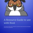 A Resource Guide to use with Hoot