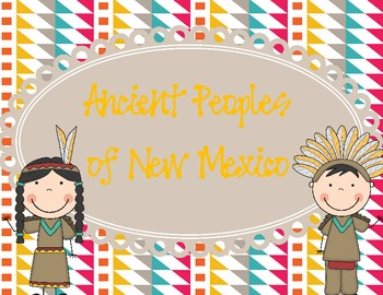 Ancient Peoples of New Mexico (Southwest)