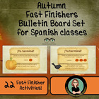 Spanish Class Fast Finishers, Fast Finishers Bulletin Board Set, Spanish lessons online, Spanish creative lessons, ACTFL, American Council on the Teaching of Foreign Languages, free Spanish lessons, supplement for Spanish class, Spanish worksheet