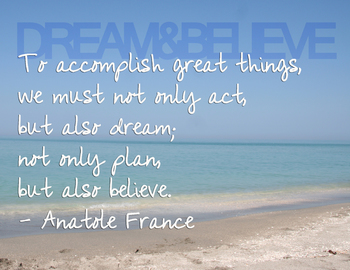 Inspirational Wall Posters on Dream And Believe Inspirational Wall Poster