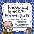 Benjamin Franklin: Famous American {PowerPoint & Printables}