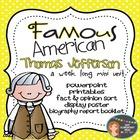 Thomas Jefferson: Famous American Mini Unit {PowerPoint &