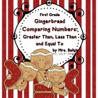 First Grade Greater Than, Less Than, Equal to {Gingerbread
