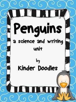 http://www.teacherspayteachers.com/Product/Penguins-a-science-and-writing-unit-1619451