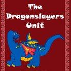 The Dragonslayers Unit