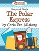The Polar Express by Chris Van Allsburg Story Study Activi