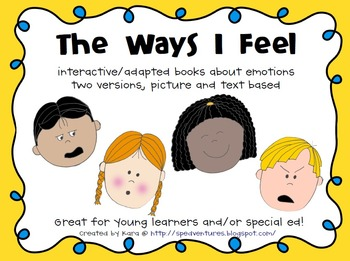 The Ways I Feel - Interactive/Adapted Books About Emotions