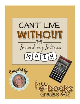 Can't Live Without It eBook: Math, Grades 6-12 {FREE}