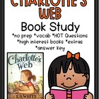Charlotte's Web: A Comprehension Focused Book Study About