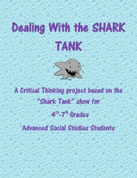 Dealing with the Shark Tank: Entrepreneurship Project
