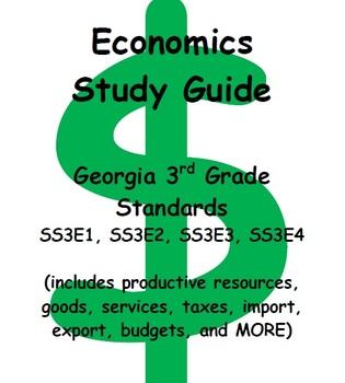 Economics Study Guide (goods, services, budgets, import, e