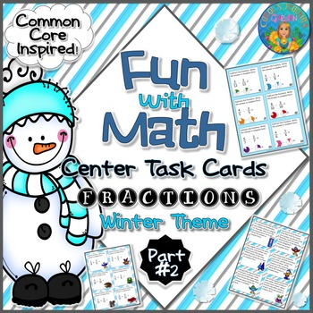 Fun With Math Center Task Cards Fractions Part Two Common