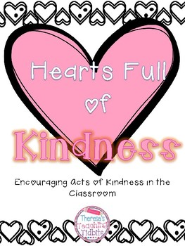 Hearts Full of Kindness - Encouraging Acts of Kindness in