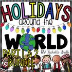 Holidays Around the World Part I and Part II {Bundled}