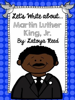 Martin Luther King, Jr. Day Writing Center for Primary Writers