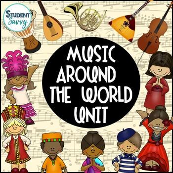 Around the World Music Unit - Common Core