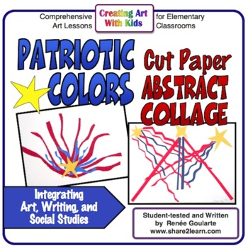 Patriotic Colors Cut Paper Abstract Collage Art Lesson