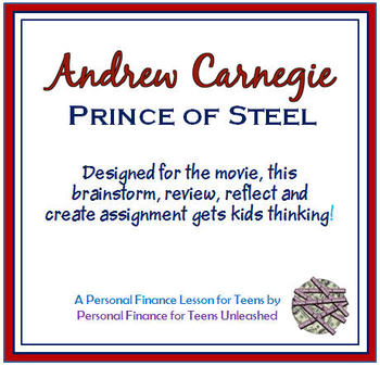 Personal Finance for Teens Unleashed - Carnegie Movie Assignment