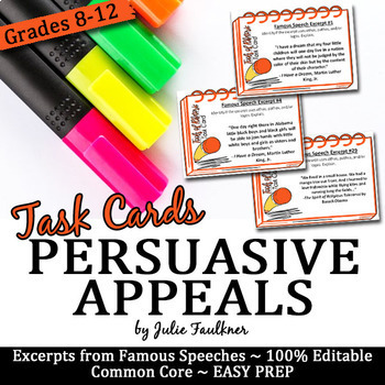 Persuasive/Rhetorical Appeals Speech Excerpts (Ethos Pathos Logos) Task Cards