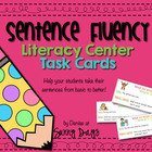 Sentence Fluency Literacy Center 2- Basic and Better Sentences